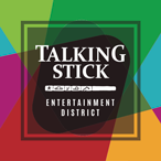 Proud Member of Talking Stick A Cultural & Entertainment Destination